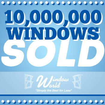 Window World Sells 10,000,000th Window