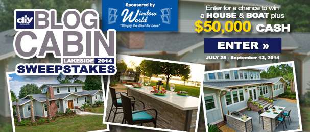 WDIY 2014 Blog Cabin Sweepstakes Sponsored by Window World